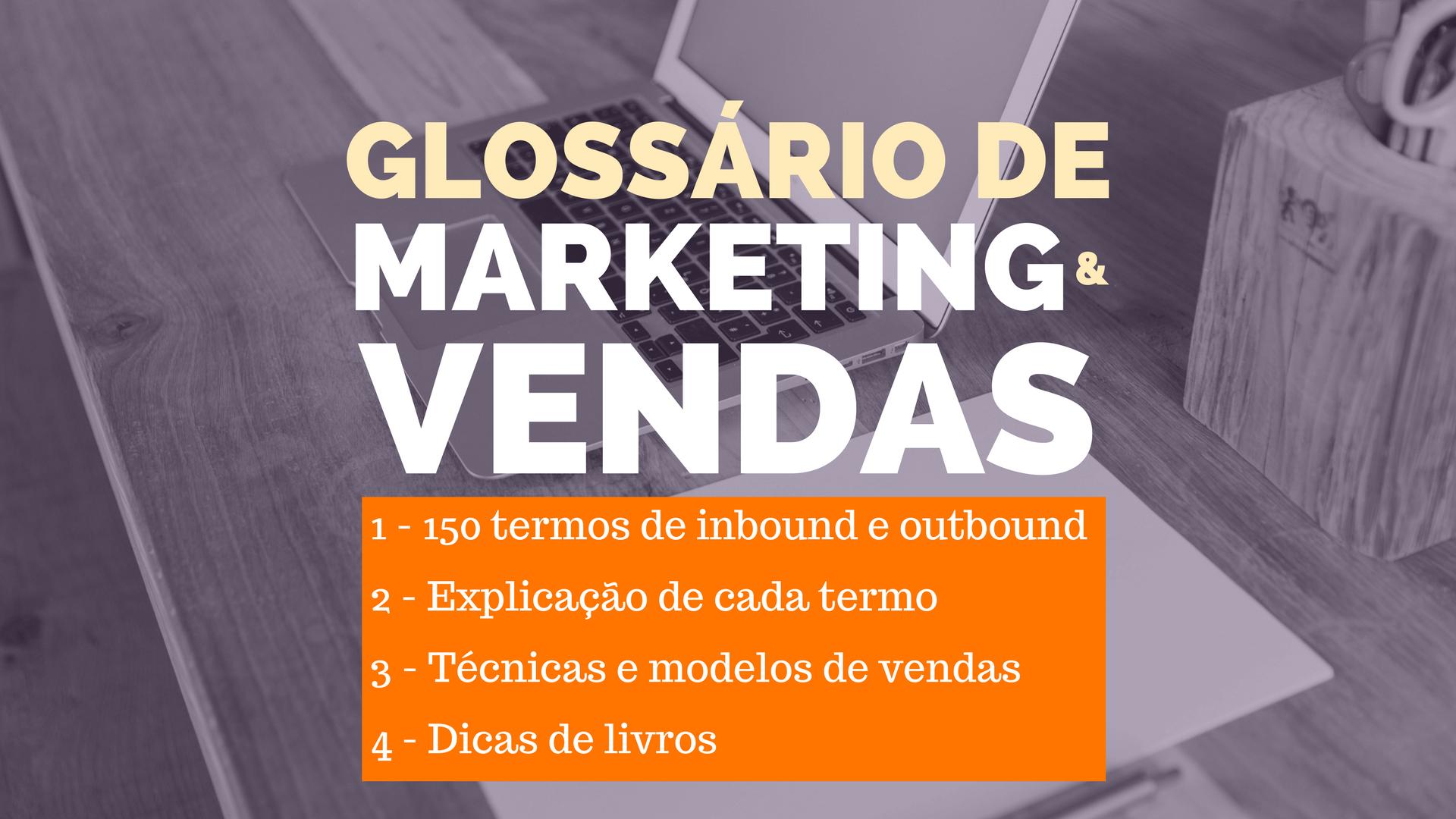Glossário de Marketing e Vendas 2017