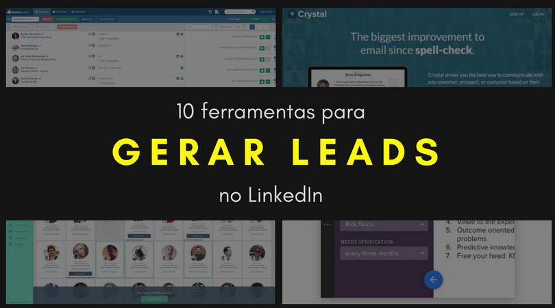 10 ferramentas para gerar Leads no LinkedIn