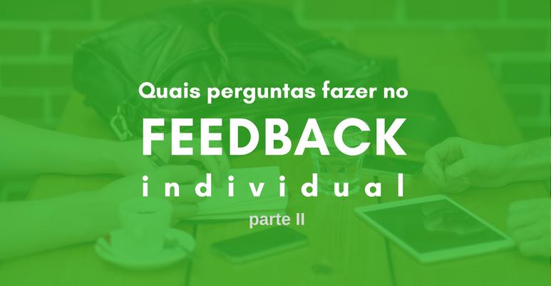 Reunião semanal: quais perguntas fazer no feedback individual – parte II